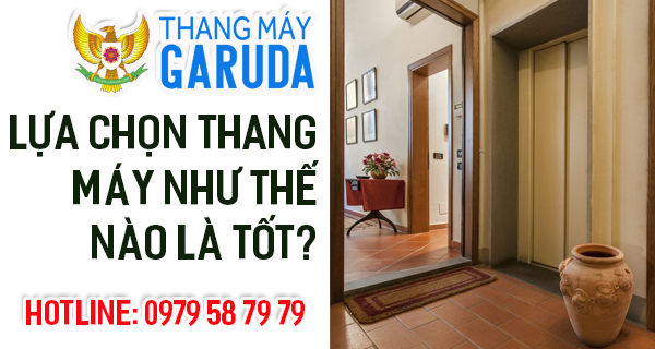 lua-chon-thang-may-nhu-the-nao-la-tot