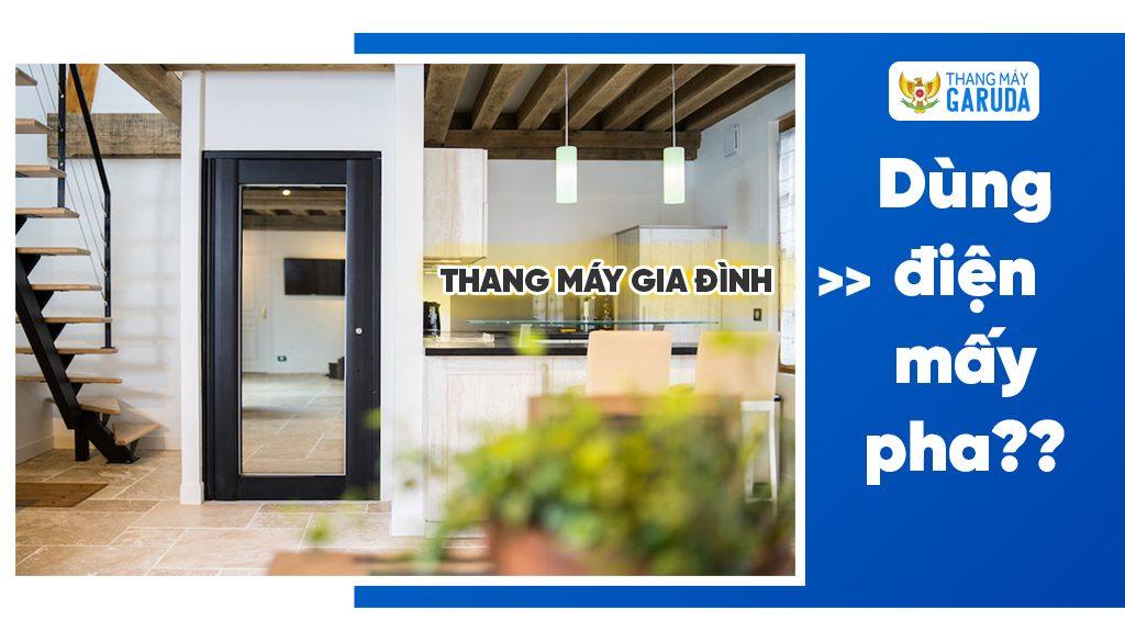 thang-may-gia-dinh-dien-3pha-1pha-1024x576