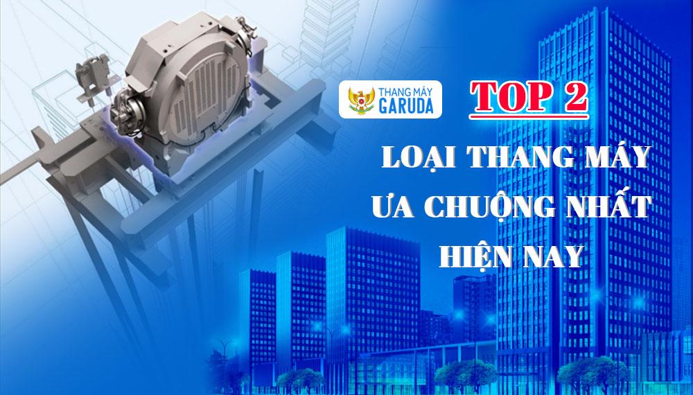 top-2-thang-may-ua-chuong-nhat